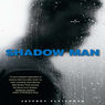 Shadow Man: A Novel (Unabridged), by Jeffrey Fleishman
