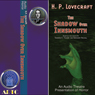 The Shadow over Innsmouth (Dramatized) Audiobook, by H. P. Lovecraft