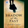 Shadow of the Past (Unabridged) Audiobook, by Judith Cutler