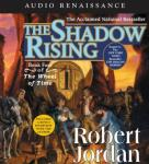 The Shadow Rising: Book Four of The Wheel of Time (Unabridged), by Robert Jordan