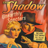 The Shadow: Unearthly Specters, by Walter Gibson