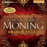 Shadowfever: Fever, Book 5 (Unabridged) Audiobook, by Karen Marie Moning