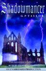 Shadowmancer (Unabridged), by G.P. Taylor