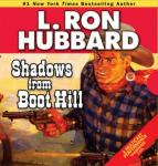 Shadows from Boot Hill (Unabridged) Audiobook, by L. Ron Hubbard
