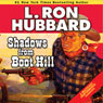 Shadows from Boothill (Unabridged) Audiobook, by L. Ron Hubbard
