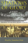 Shadows of Glory (Unabridged), by William Woodruff