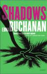 Shadows: A Novel (Unabridged), by Edna Buchanan