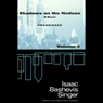 Shadows on the Hudson, Volume 2 (Unabridged), by Isaac Bashevis Singer