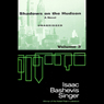 Shadows on the Hudson, Volume 3 (Unabridged), by Isaac Bashevis Singer