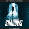 Shadows (Unabridged) Audiobook, by Tim Bowler