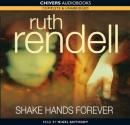 Shake Hands Forever (Unabridged), by Ruth Rendell