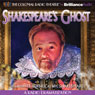 Shakespeares Ghost: A Radio Dramatization Audiobook, by J.T. Turner