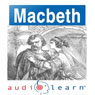 Shakespeares Macbeth: AudioLearn Follow Along Manual (Unabridged), by AudioLearn Editors