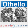 Shakespeares Othello AudioLearn Follow-Along Manual: AudioLearn Literature Classics (Unabridged) Audiobook, by AudioLearn Editors
