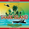 Shark Island (Unabridged) Audiobook, by David Miller