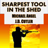 Sharpest Tool in the Shed (Unabridged) Audiobook, by J. D. Cutler