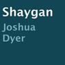 Shaygan (Unabridged), by Joshua Dyer