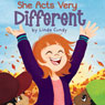 She Acts Very Different (Unabridged) Audiobook, by Linda Cundy