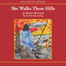 She Walks These Hills (Unabridged) Audiobook, by Sharyn McCrumb
