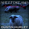 Sheep Dreams: An October Tale (Unabridged), by Dustin Hurley