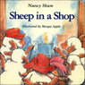 Sheep in a Shop (Unabridged), by Nancy Shaw