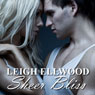 Sheer Bliss: A Shapeshifter Erotic Romance: Love is Bliss, Book 1 (Unabridged) Audiobook, by Leigh Ellwood