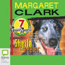 Sheila the Heeler: Aussie Angels, Book 7 (Unabridged) Audiobook, by Margaret Clark