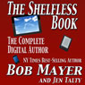 The Shelfless Book: The Complete Digital Author (Unabridged) Audiobook, by Jen Talty