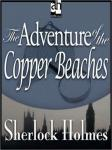 Sherlock Holmes: The Adventure of the Copper Beaches (Unabridged) Audiobook, by Sir Arthur Conan Doyle