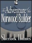 Sherlock Holmes: The Adventure of the Norwood Builder (Unabridged) Audiobook, by Sir Arthur Conan Doyle