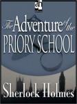Sherlock Holmes: The Adventure of the Priory School (Unabridged) Audiobook, by Sir Arthur Conan Doyle