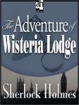 Sherlock Holmes: The Adventure of Wisteria Lodge (Unabridged), by Sir Arthur Conan Doyle
