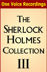 The Sherlock Holmes Collection III (Unabridged) Audiobook, by Sir Arthur Conan Doyle