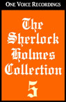 The Sherlock Holmes Collection V (Unabridged) Audiobook, by Sir Arthur Conan Doyle