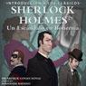 Sherlock Holmes: Un Escandalo en Bohemia (Sherlock Holmes: A Scandal in Bohemia, Spanish Edition): Introduccion a los Clasicos (Introduction to the Classics) Audiobook, by Arthur Conan Doyle