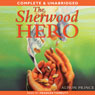 The Sherwood Hero (Unabridged), by Alison Prince