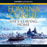 Shes Leaving Home (Unabridged), by Edwina Currie