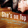 Shes on Top: Erotic Stories of Female Dominance and Male Submission (Unabridged) Audiobook, by Rachel Kramer Bussel
