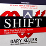 SHIFT: How Top Real Estate Agents Tackle Tough Times (Unabridged) Audiobook, by Gary Keller