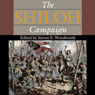 The Shiloh Campaign: Civil War Campaigns in the Heartland (Unabridged) Audiobook, by Steven E. Woodworth