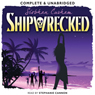 Shipwrecked (Unabridged), by Siobhan Curham