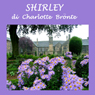 Shirley (Unabridged) Audiobook, by Charlotte Bronte