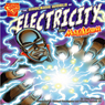 The Shocking World of Electricity with Max Axiom, Super Scientist, by Liam O'Donnell