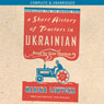 A Short History of Tractors in Ukrainian (Unabridged), by Marina Lewycka