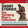 Short Stories: The Thinking Mans Collection (Unabridged) Audiobook, by Wilkie Collins