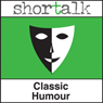 Shortalk Classic Humour: The Cost of Kindness, The Fawn Gloves & The Sinking Ship (Unabridged) Audiobook, by Jerome K. Jerome