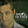 Shot in the Face Audiobook, by Nick Griffin