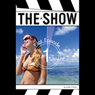 The Show: #1, Pilot Episode (Unabridged) Audiobook, by Jordan Cooke