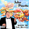 Show Me the Buffet Audiobook, by John Pinette