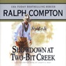 Showdown at Two-Bit Creek: A Ralph Compton Novel by Joseph A. West, by Ralph Compton